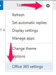Click gear icon then click Office 365 Settings